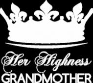 Koszulka na Dzień Babci Her Highness Grandmother biały