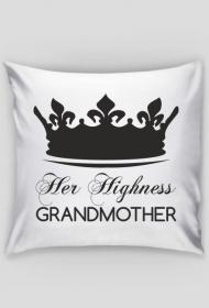 Poduszka na Dzień Babci Her Highness Grandmother