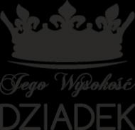 Poszewka/ Poduszka na Dzień Dziadka Jego Wysokość Dziadek