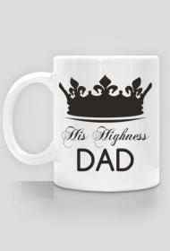 Kubek na Dzień Ojca/Taty His Highness Dad