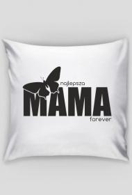 Poduszka/Poszewka z nadrukiem na Dzień Mamy Najlepsza Mama forever