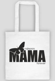 Torba z nadrukiem Najlepsza Mama forever