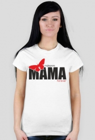 Koszulka na Dzień Mamy Najlepsza Mama forever