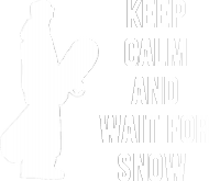 WAIT FOR SNOW