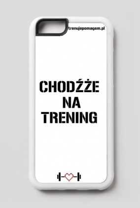 """Obudowa na IPHONE 6/6s """"Chodżże na trening"""""""