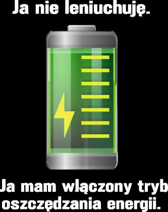 Tryb Oszczędzania Energii - Dla Niego