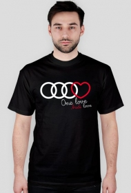 'One love Audi love' koszulka męska