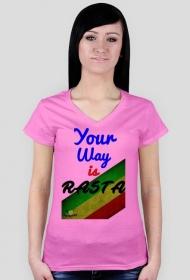 T-shirt Your way is Rasta