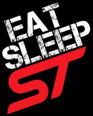 Eat Sleep Ford ST focus fiesta #1