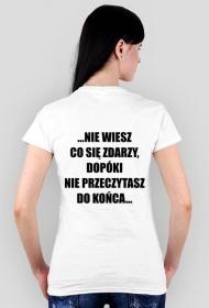 """Koszulka """"Życie jest jak książka..."""""""