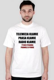 """Koszulka """"Tylko cyganka prawdę Ci powie"""""""