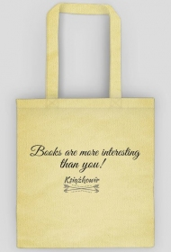 "Torba ""Books are more interesting than you"""