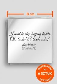 """Sklejki """"I need to stop buying books..."""" (8x8)"""