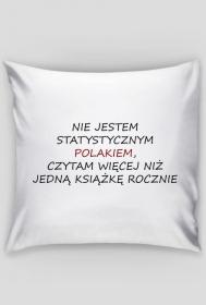 """Poszewka na poduszkę """"Nie jestem statystycznym Polakiem..."""""""