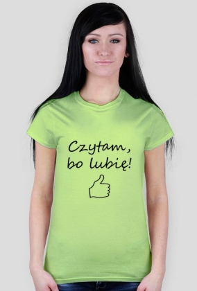 "Koszulka ""Czytam, bo lubię!"""