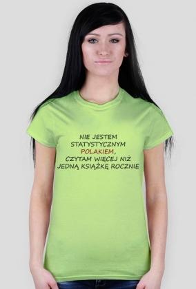 """Koszulka damska """"Nie jestem statystycznym Polakiem..."""""""