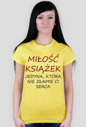 "Koszulka damska ""Miłość książek..."""