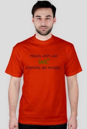 "Koszulka męska ""Praca"""