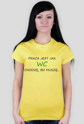 "Koszulka damska ""Praca"""
