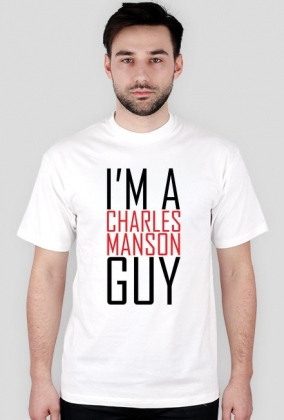 I'm a Charles Manson guy