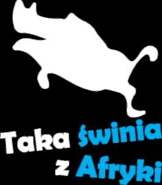 GUZIEC, taka świnia z Afryki