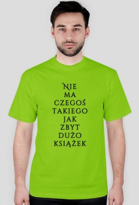Koszulka męska - Nie ma czegoś takiego