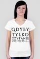 Koszulka damska - Gdyby tylko...