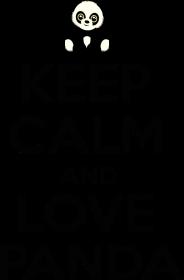 Bluza -Keep Calm And Love Panda