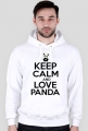 Bluza - Keep Calm And Love Panda