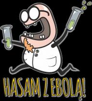 """Hasam z ebolą! - wersja """"ciemna materia"""""""