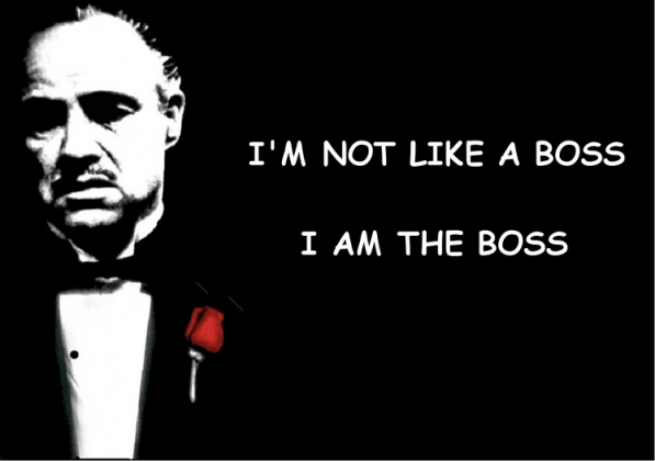 Ojciec chrzestny I'm Not Like A Boss I'm The Boss damska