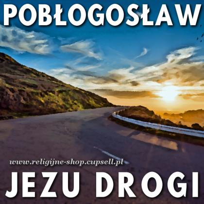 """NAKLEJKA na zderzak """"Pobłogosław Jezu drogi"""""""