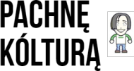 Pachnę kólturą kubek