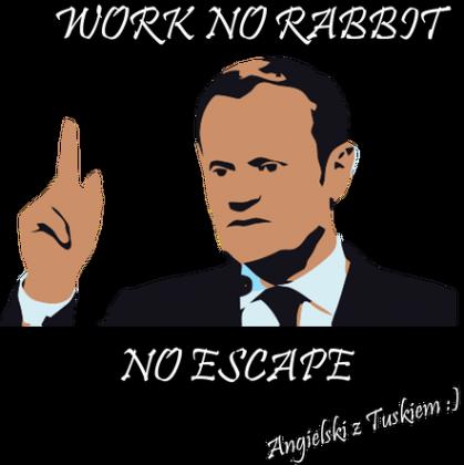 """Kubek """"Praca nie zając-nie ucieknie"""""""