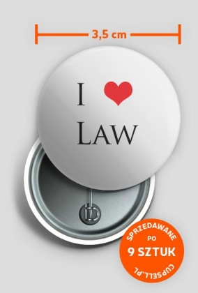 Przypinka I LOVE LAW