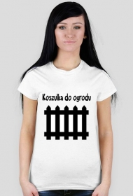 "Koszulka ""Do ogrodu"""