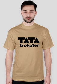 "Koszulka ""Tata bohater"""