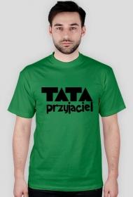 """Koszulka """"Tata przyjaciel"""""""