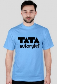 """Koszulka """"Tata autorytet"""""""