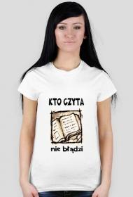 """Koszulka Moje Pasje """"Kto czyta nie błądzi"""""""