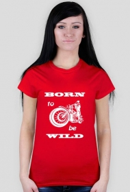 Born to be wild - różne kolory
