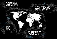 Dream, Believe, Go, Repeat - różne kolory