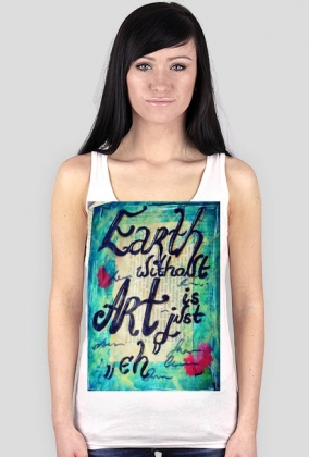 """Earth without Art is just """"eh"""""""