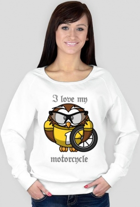 I love my motorcycle