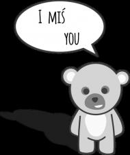 """""""I miś you"""""""