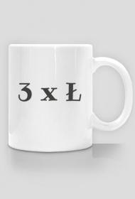 """""""3 x Ł:"""