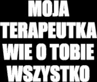 MOJA TERAPEUTKA - koszulka męska