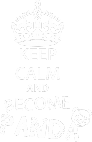 Keep Calm and become Panda