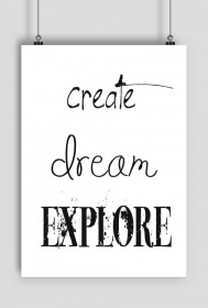 PLAKAT A2 Create Dream