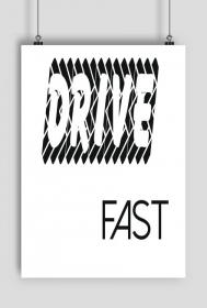 PLAKAT A2 Drive Fast